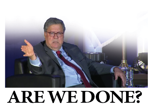 Are we done yet? Barr compares COVID lockdown to slavery